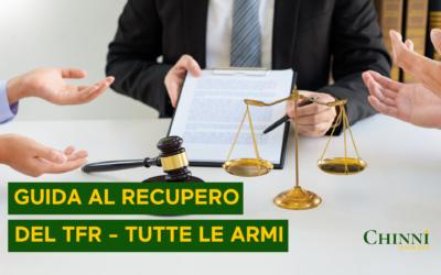 GUIDA AL RECUPERO DEL TFR – TUTTE LE ARMI